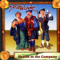 3 Pints Gone :: Health to the Company
