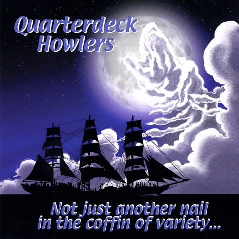 Eddie Jeff Cahill :: as Quarterdeck Howlers