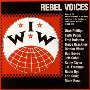 Eddie Jeff Cahill :: Rebel Voices- Songs of the Industrial Workers of the World