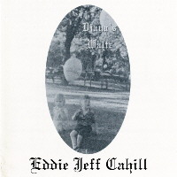 ©1995 Eddie Jeff Cahill :: Diana s Waltz :: Previous Release CD