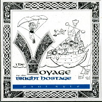 Paul Kyle :: The Voyage of the Bright Hostage