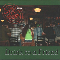 Four Pints Shy :: Drink To A Friend